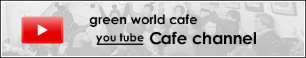 green world cafe channel